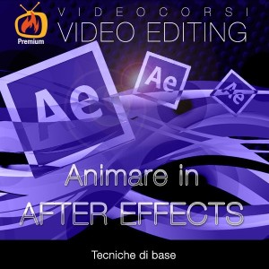 Animare in After Effects - Tecniche di base