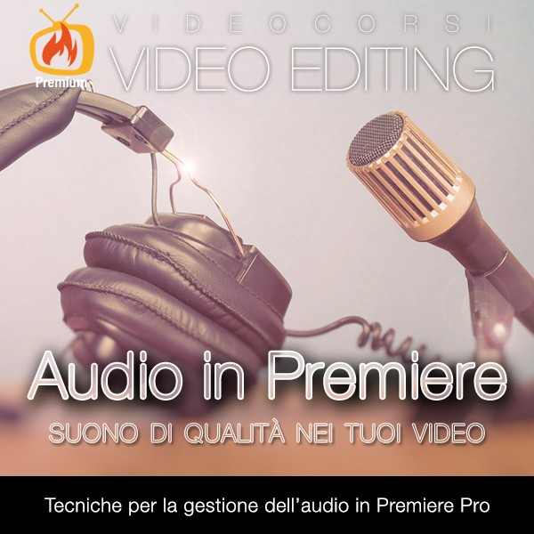 Lavorare l'audio in Premiere