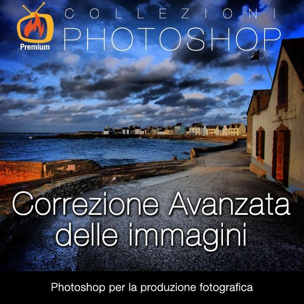 Correzione avanzata delle immagini: Photoshop per la produzione fotografica
