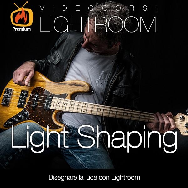 Light Shaping