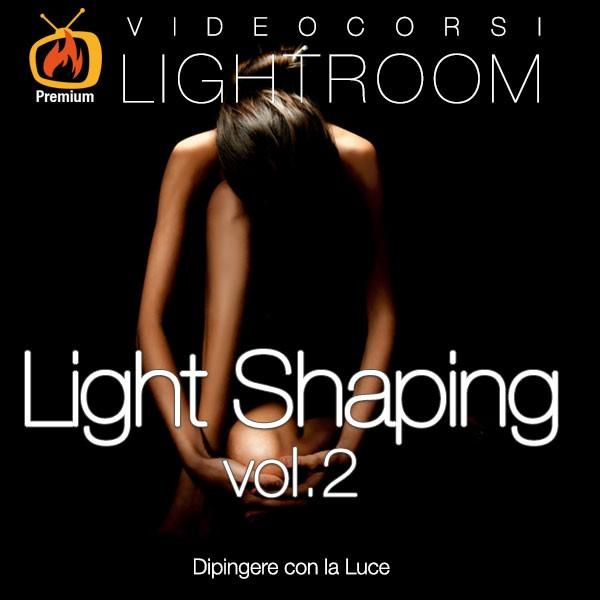 Light Shaping Vol. 2