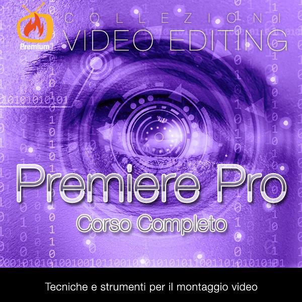 Premiere Pro CC - Corso Completo