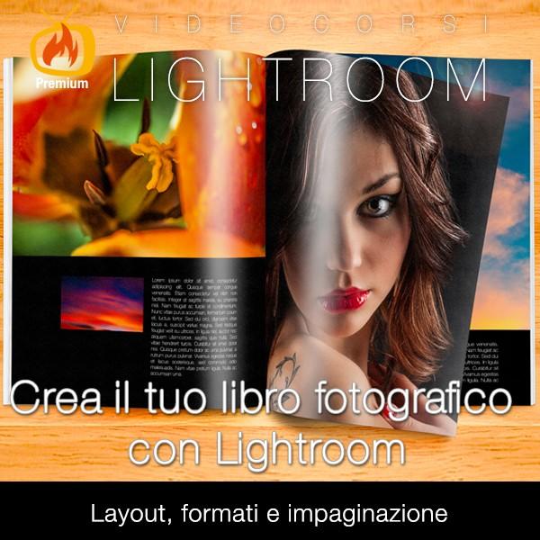 Crea il tuo libro fotografico con Lightroom