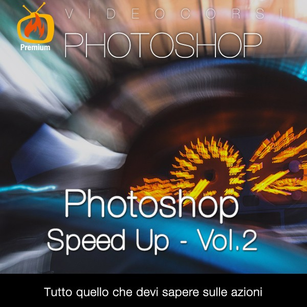 Photoshop Speed Up - Vol.2